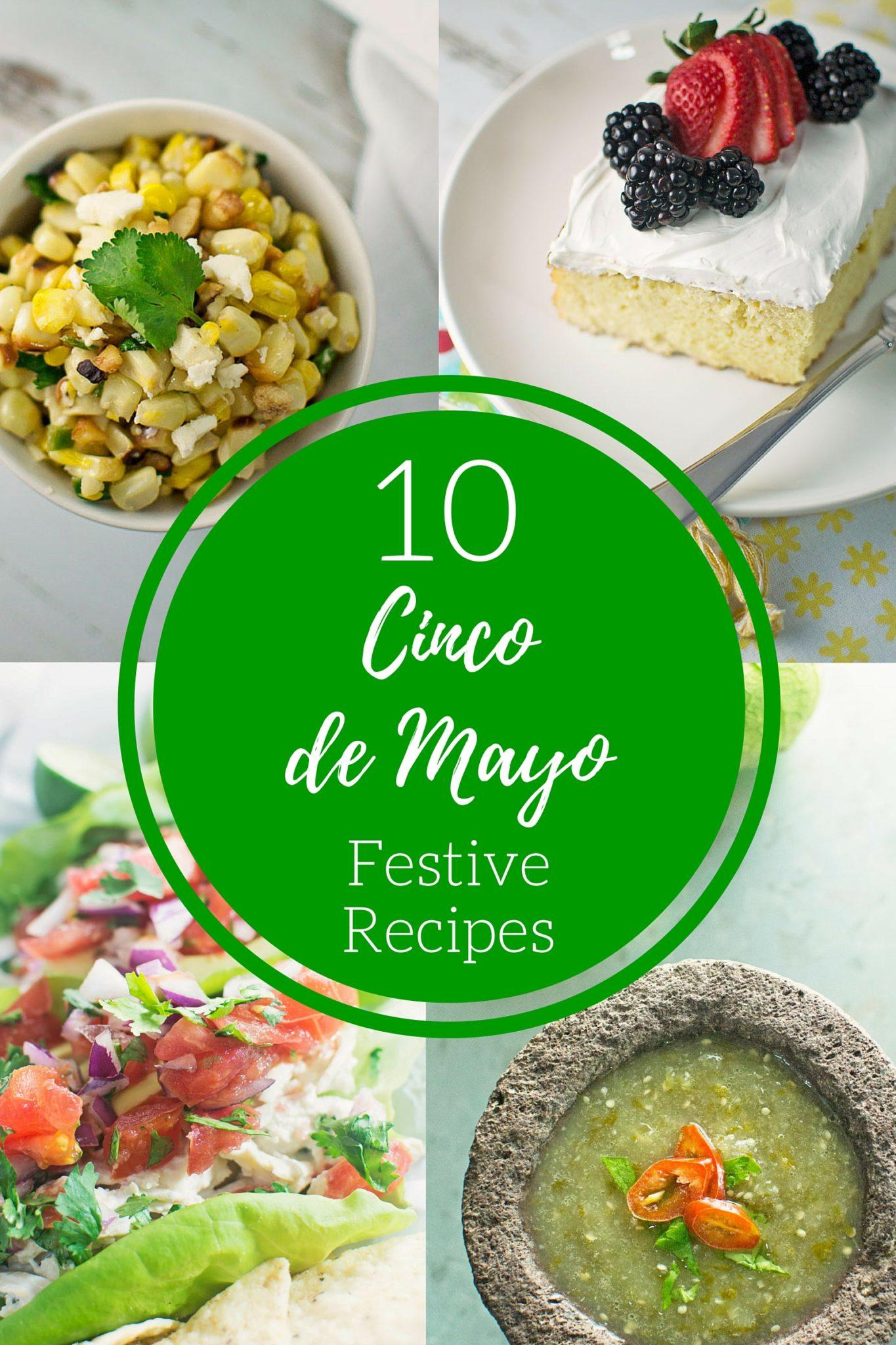 10 Cinco de Mayo Festive Recipes that will keep that are fiesta worthy! #Recipes found @LittleFiggyFood