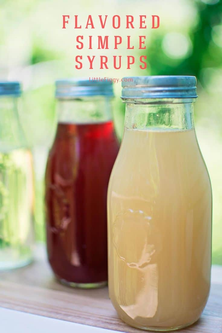 Flavored Simple Syrups - perfect for flavoring your drinks and drizzling over desserts! From basic simple syrup to ginger beer and everything in between. Recipe at LittleFiggyFood