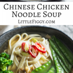 Chinese Noodle Chicken Soup recipe, easy to make, all that healthy goodness in a bowl, and taste amazing! Get the recipe at Little Figgy Food