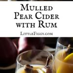 Mulled Pear Hard Cider Cocktail Recipe! Get the recipe at Little Figgy Food.