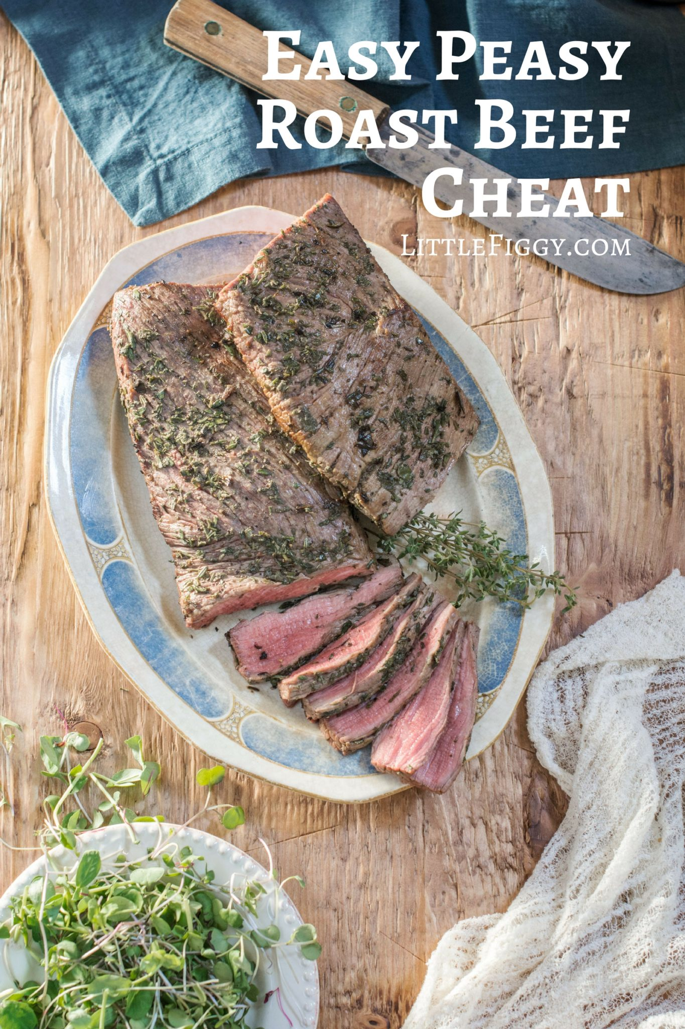 Easy Roast Beef Cheat, a quick kitchen hack that makes an amazingly tasty Roast Beef. Get the recipe at Little Figgy Food.