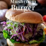 Easy Crimini or Portobello Mushroom Burger