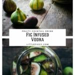 Vodka and fresh figs