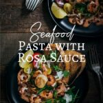 Seafood Pasta with Rosa Sauce