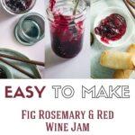 Easy to make Fig Jam Recipe